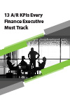 13 A/R KPIs Every Finance Exec Must Track
