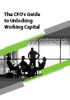 The CFO's Guide to Unlocking Working Capital