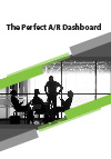 The Perfect A/R Dashboard