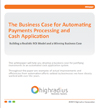 Automating Payments Processing and Cash Application